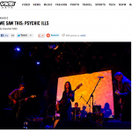 Vice Noisey: We Saw This: Psychic Ills