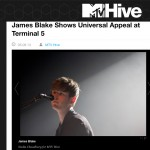 MTV Hive: James Blake Show Universal Appeal at Terminal 5